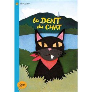 Livre légende de la dent du chat - David Gautier